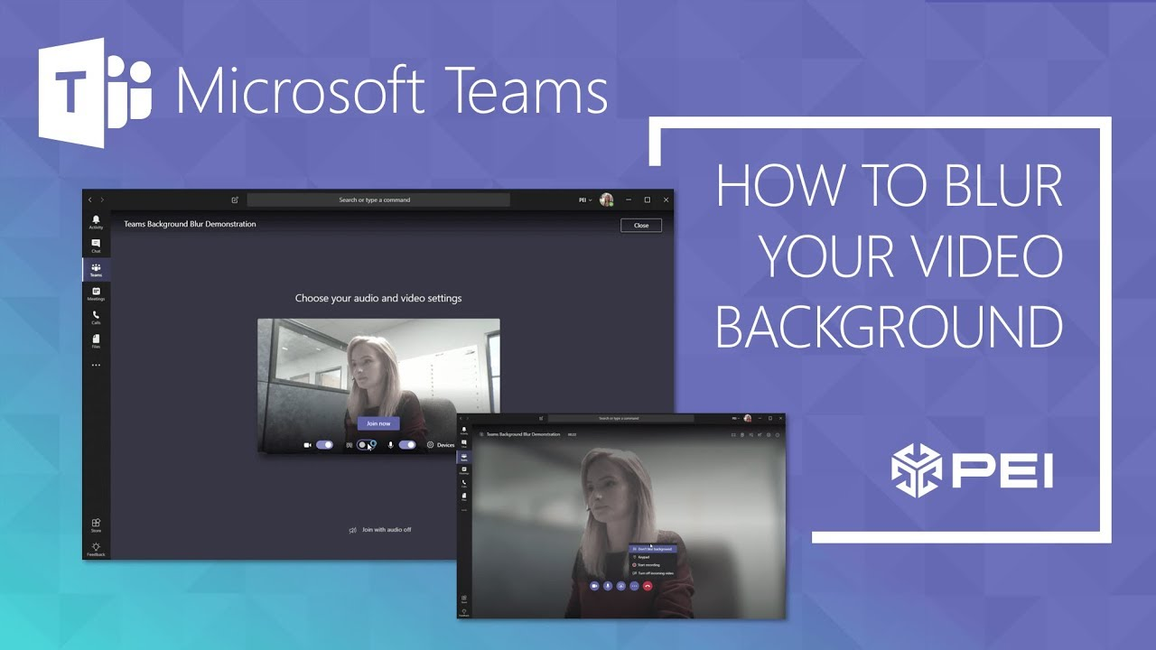 Microsoft Teams - How to Blur Your Video Background - PEI