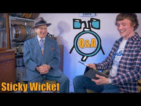 Sticky Wicket And Harry Weston-Cottrell Q&A - Next Level Chops