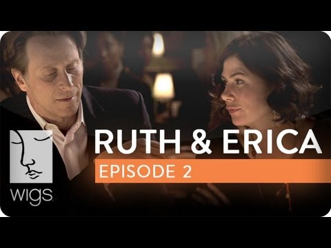 Ruth & Erica | Ep. 2 of 13 | Feat. Maura Tierney & Lois Smith | WIGS