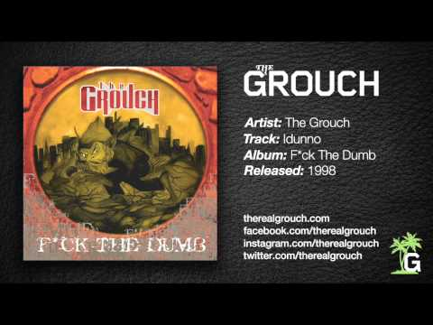 The Grouch - Idunno mp3