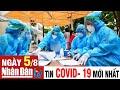 Cập nhật tin Covid-19 sáng ngày 5-8-2021