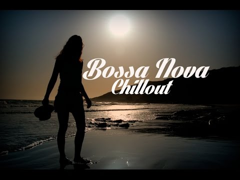Bossa Nova Brazilian Chillout Mix Del Mar