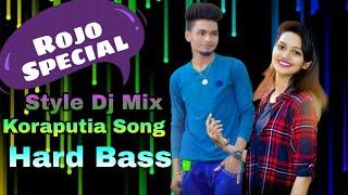 Rojo Special Koraputia Dj Song Www. Dj Sagar Kelar. Com Mp3 Download ( Style Dj Mixing )