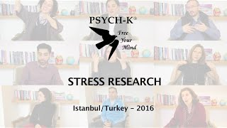Research Documentary about the effects of the PSYCH-K® method on Stress