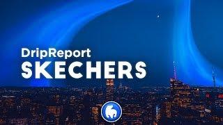 DripReport - Skechers (Clean - Lyrics)