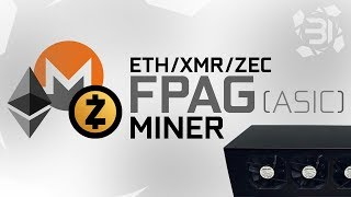 ETH/XMR/ZEC FPGA (ASIC) Miner + Alternative GPU Mining & Giveaway!
