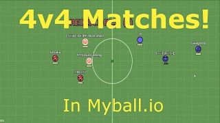 The Ultimate Team!!! 4v4 Matches : Myball.io