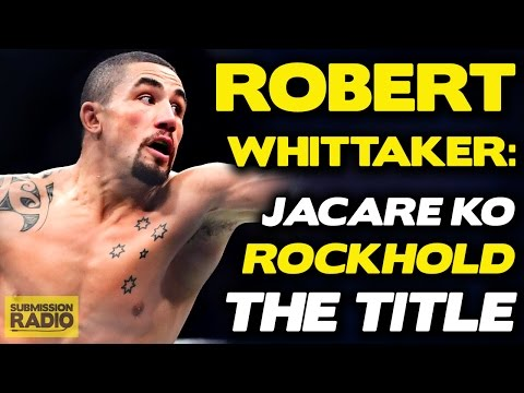 """Robert Whittaker on Luke Rockhold, Jacare Win: """"I'm Gonna Tear Through Anyone That Gets in the Way"""""""
