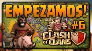 Empezamos en Clash Of Clans #6 / Ya Somos TH6 / Ayuntamiento 6 / Clash Of Clans / COC