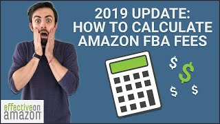Amazon FBA Fees 2019 - How to Calculate Required & Hidden FBA Fees