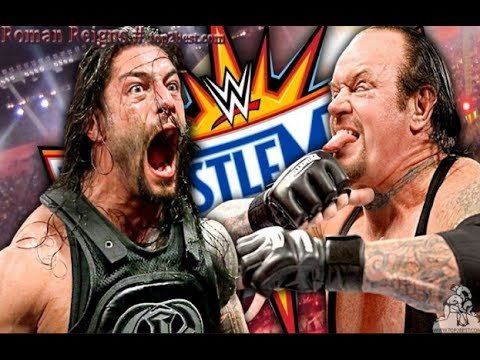 WWE Last Fight of The Undertaker vs Roman Reigns at Wrestlem