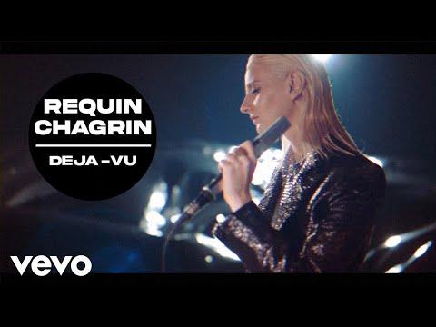 Смотреть клип Requin Chagrin - Déjà Vu
