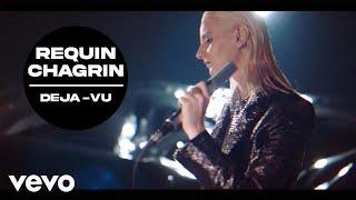 Requin Chagrin - Déjà vu (Clip officiel)