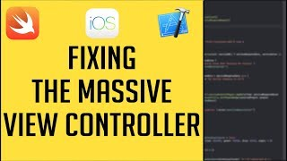 Refactoring The Massive View Controller