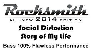"Social Distortion ""Story of my Life"" Rocksmith 2014 bass cover pick"