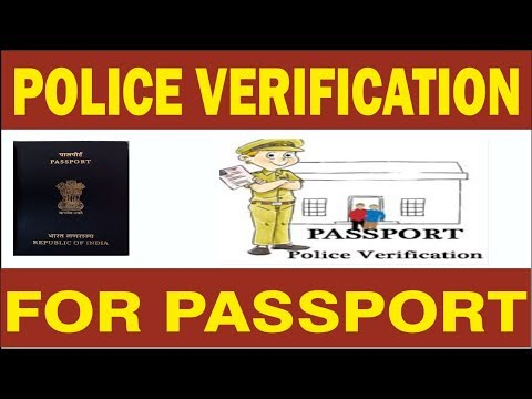 POLICE VERIFICATION FOR PASSPORT | PASSPORT POLICE VERIFICATION DOCUMENTS