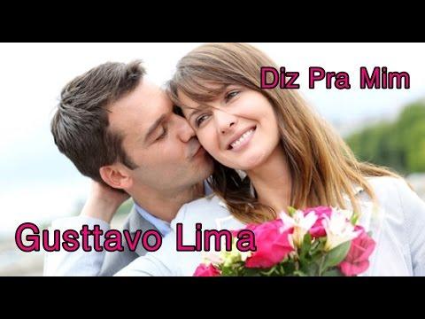 Gusttavo Lima 💘 Diz Pra Mim