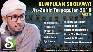 Kumpulan Sholawat Az-Zahir Terpopuler 2018