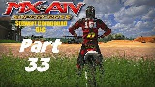 MX vs ATV Supercross! - Gameplay/Walkthrough - Part 33 - Stewart Compound DLC!