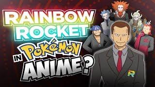 Team Rainbow Rocket in the Pokémon Anime?