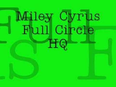 Miley Cyrus-Full Circle HQ mp3