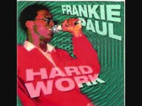 Frankie Paul - Work Hard