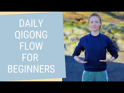10 Minute Daily Qigong for Beginners  - Easy Qigong Exercises to Relax, Reconnect and Restore