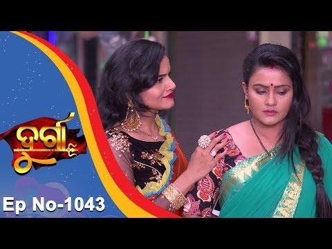 Durga | Full Ep 1043 | 12th Apr 2018 | Odia Serial - TarangTV