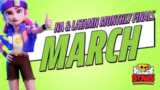 Brawl Stars Championship 2021 - March Monthly Finals - NA & LATAM N