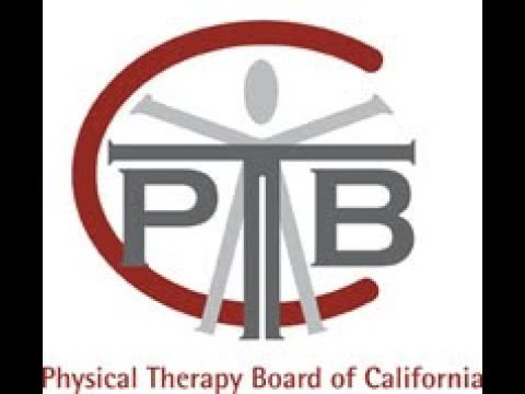 Physical Therapy Board of California Meeting -- March 22, 2018