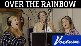Over the Rainbow - Voctave A Cappella Cover