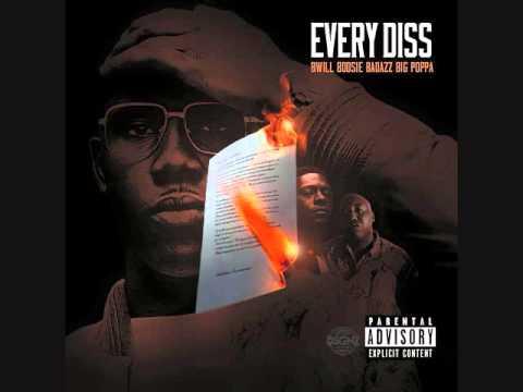 B. Will - Every Diss Ft. Boosie Badazz & Big Poppa