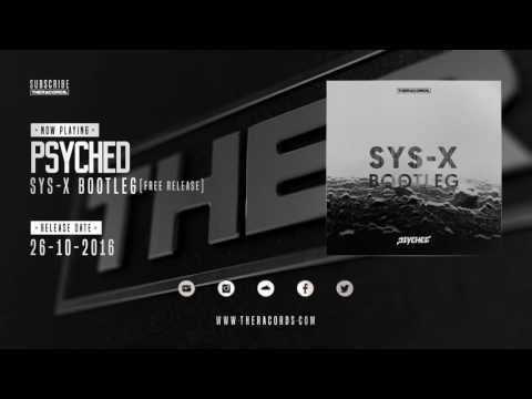 [THERFREE-41] Psyched - Sys-X Bootleg