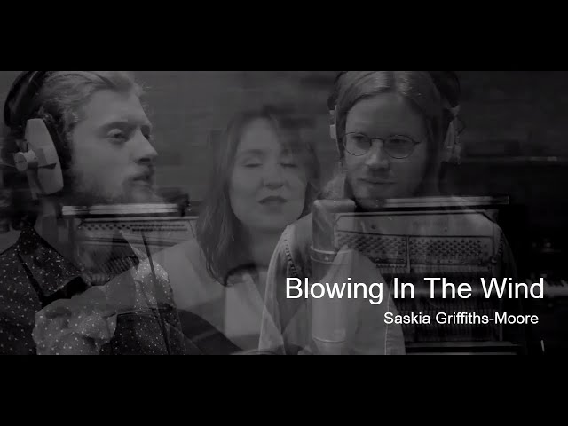 Blowing In The Wind - Saskia Griffiths-Moore