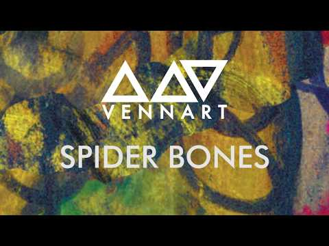 VENNART - Spider Bones (Official Audio)