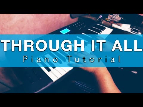 Through It All Keyboard Chords By Hillsong United Worship Chords