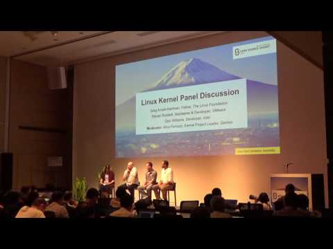 Linux Kernel Panel Discussion