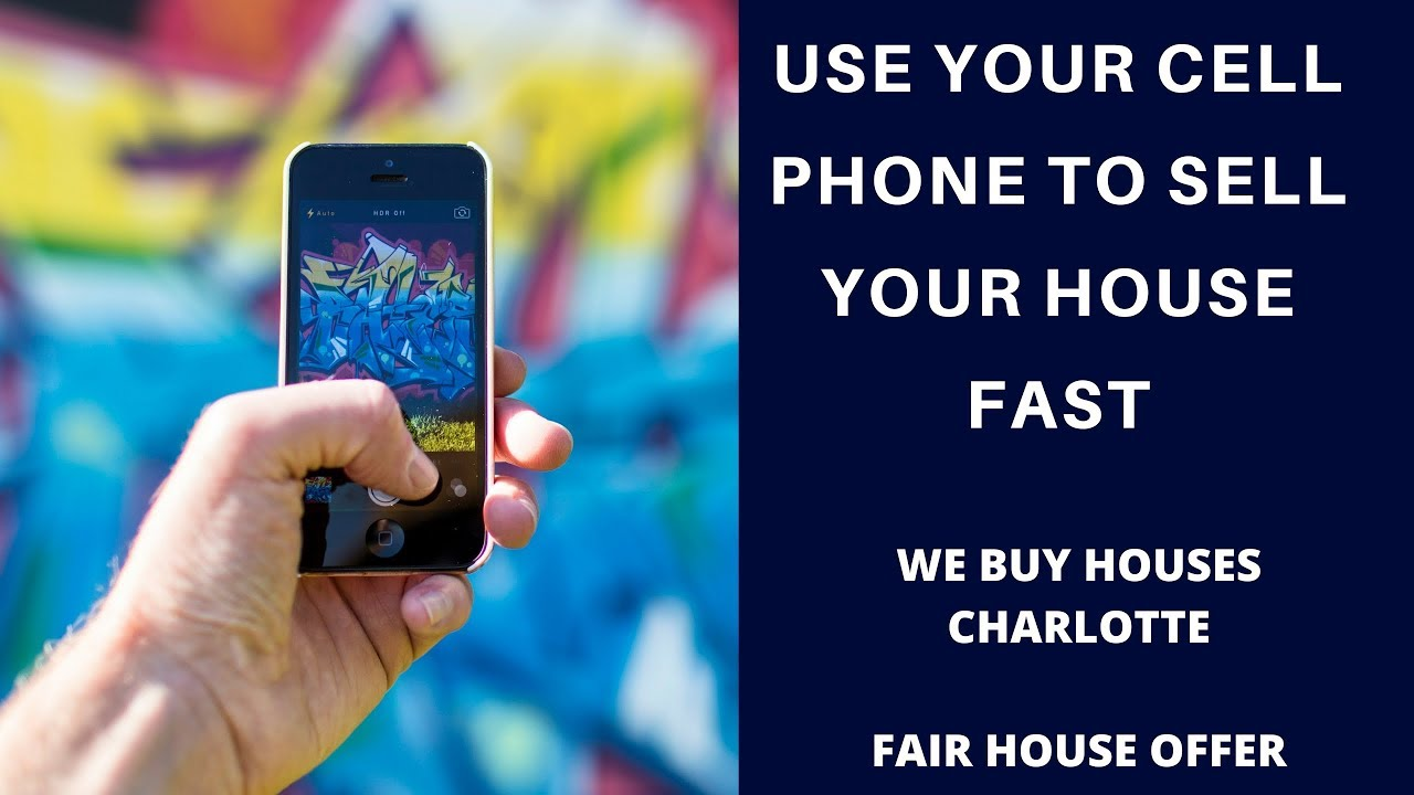 Use Smartphone to Sell Your Charlotte House Fast - We Buy Houses