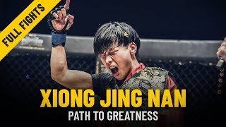 Xiong Jing Nan's Path To Greatness   ONE: Full Fights