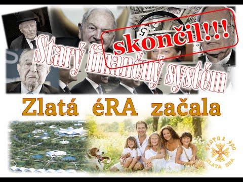 Starý finančný systém skončil. Začala zlatá éRA!!!