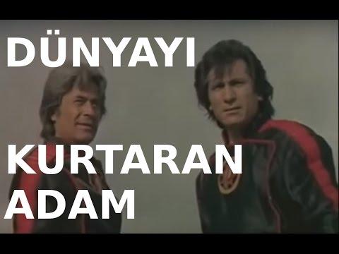 Dünyayı Kurtaran Adam - Türk Filmi