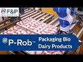 Packaging of bio-dairy products