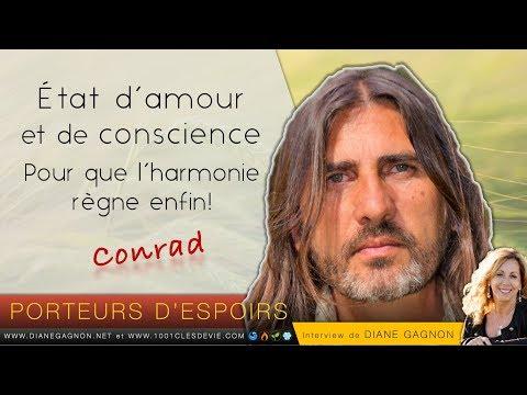 Conrad - État d'amour et Conscience - Porteurs d'espoirs - Diane Gagnon