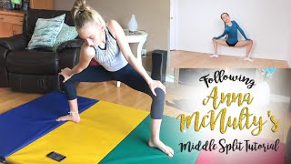 Following Anna Mcnulty's Middle Split Tutorial| Carissa SGG