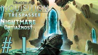 Dragon Age Inquisition : Trespasser DLC / 1080p / CZ/SK Lets Play / # 1
