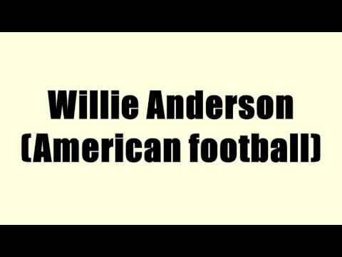 Willie Anderson (American football)