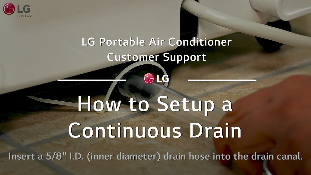 Lg Portable Ac How To Setup A Continuous Drain Youtube