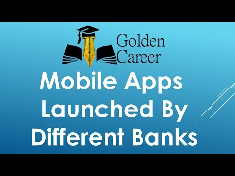 IBPS PO Mains Current Affairs - Mobile Apps Launched By Different Banks