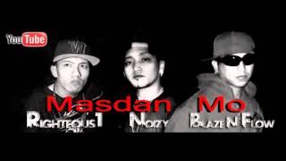 Masdan Mo - (R.N.B) Righteous1, Noizy, Blaze N Flow