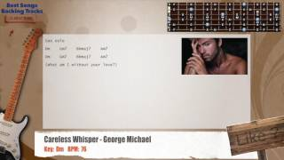 Download lagu 🎸 🎷 Careless Whisper - George Michael Guitar (WITHOUT SAX) Backing Track with chords and lyrics
